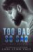 Too Bad So Sad (Simple Man, #5)
