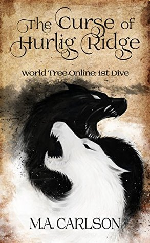 World Tree Online, Book 1  - M. A. Carlson