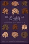 The Colour of Mad...