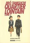 Quartier lointain, Tome 2