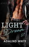 Light Dream (Love in Illyria Book 2)