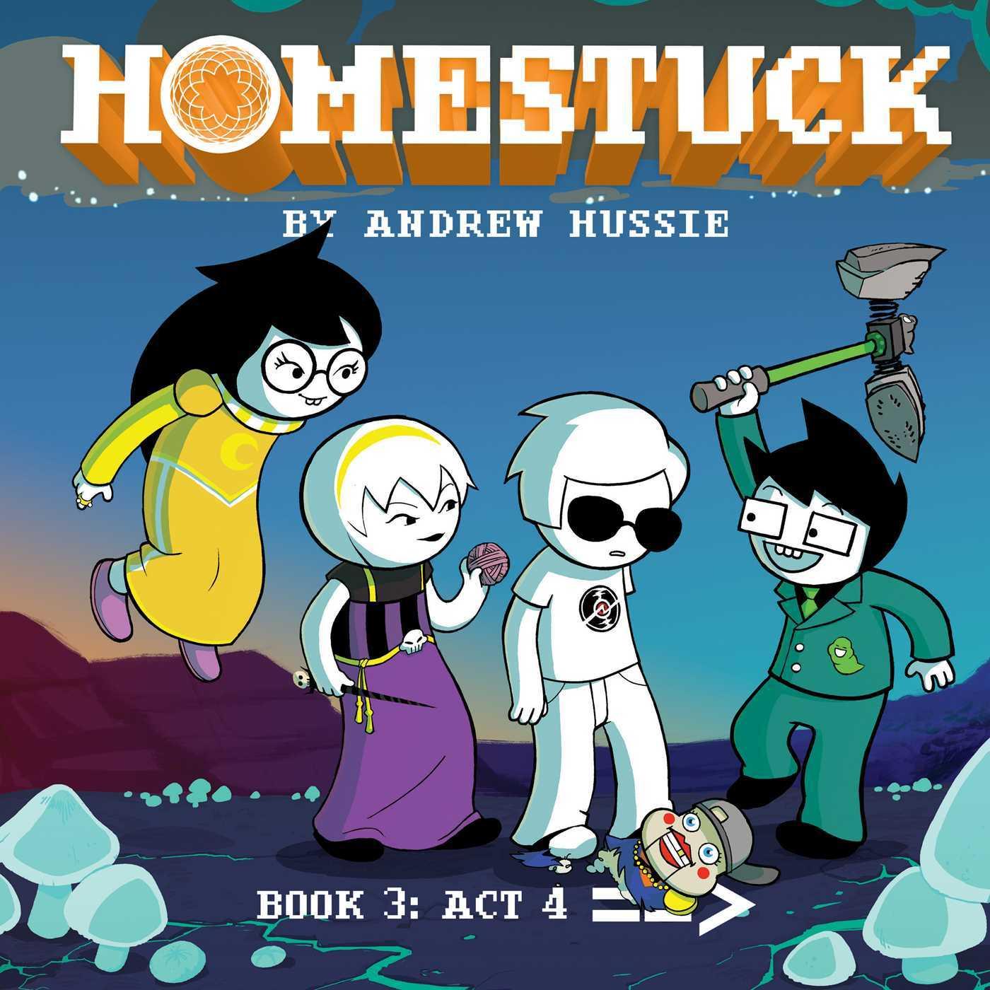 Homestuck: Book 3: Act 4