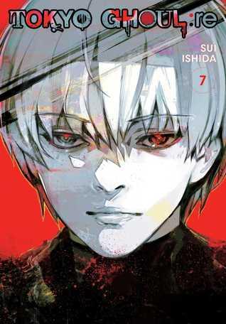 Tokyo Ghoul:re, Vol. 7 (Tokyo Ghoul:re, #7)
