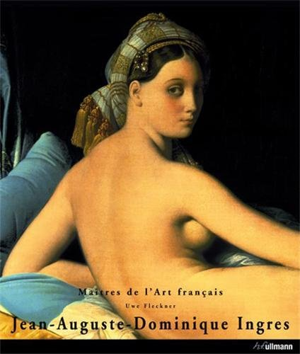 Jean-Auguste-Dominique Ingres: Masters of French Art