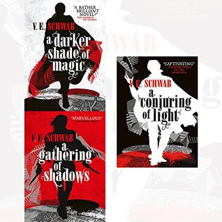 V E Schwab A Darker Shade of Magic series 3 books collection set A Conjuring of Light