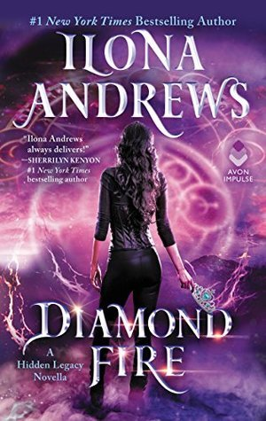 Diamond Fire by Ilona Andrews is a MUST-READ!