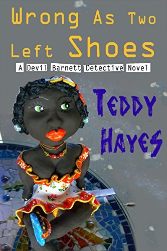 Wrong As Two Left Shoes (Devil Barnett Detective Book 3)