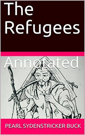 The Refugees: Annotated