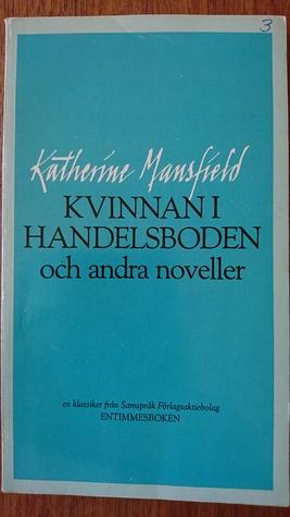 Kvinnan i handelsboden och andra noveller