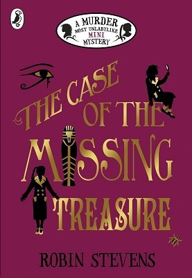 The Case of the Missing Treasure (Murder Most Unladylike Mysteries #6.5)