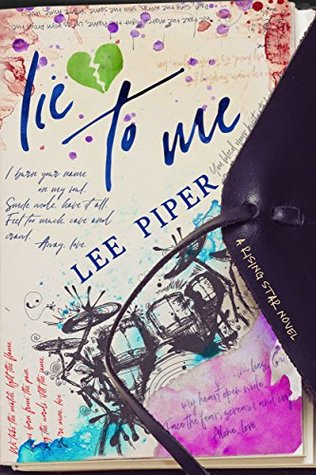 Lie-to-Me-Rising-Star-Book-1--Lee-Piper