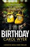 The Birthday (Detective Natalie Ward, #1)