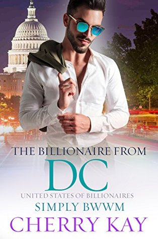 The Billionaire From DC (United States Of Billionaires, #15)