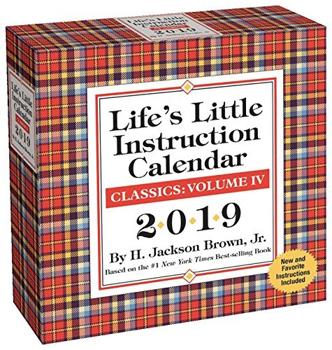Life's Little Instruction 2019 Day-to-Day Calendar: Classics Volume IV