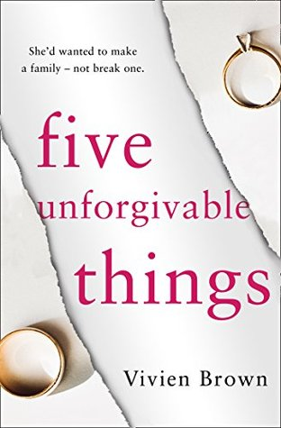 Five Unforgivable Things by Vivien   Brown