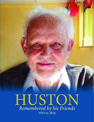 Huston Remembered by his Friends