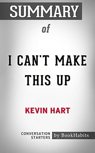 Summary of I Can't Make This Up: Life Lessons: Conversation Starters