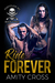 Ride Forever (Fortitude MC #3)