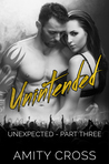 Unintended (Unexpected, #3)