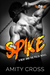 Spike (The Beat and the Pulse, #4)
