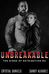 Unbreakable (The Kings of Retribution MC #5)