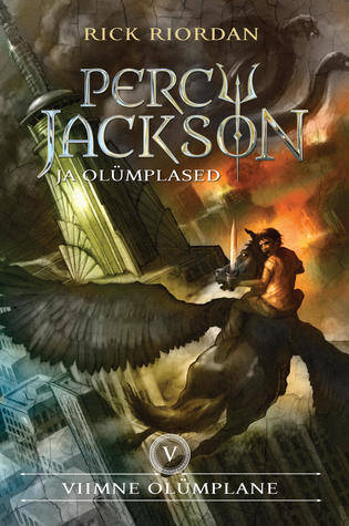 Percy Jackson ja viimne olümplane (Percy Jackson and the Olympians, #5)