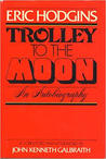 Trolley to the Moon: An Autobiography