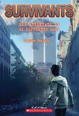 Survivants: Les Attentats Du 11 Septembre 2001