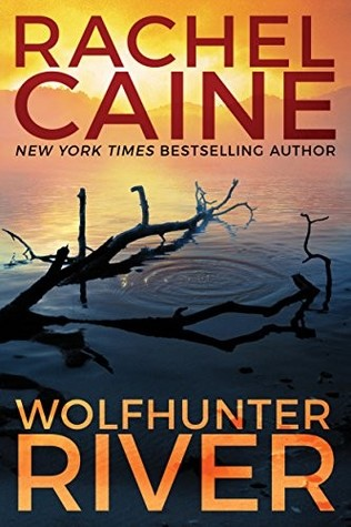 Wolfhunter River (Stillhouse Lake #3)
