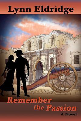 Remember the Passion by Lynn Eldridge