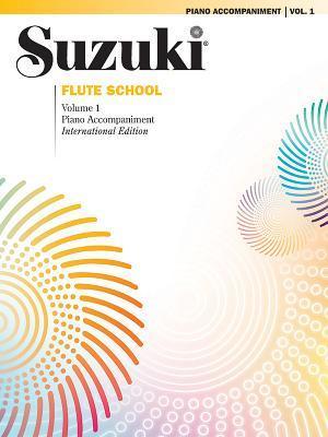 Suzuki Flute School, Vol 1: Piano Acc.