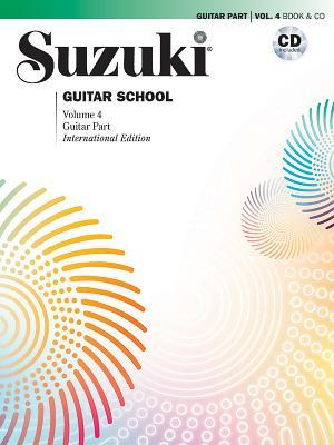Suzuki Guitar School, Vol 4: Guitar Part, Book & CD