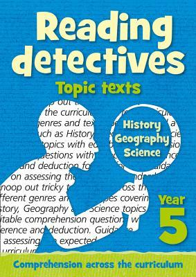 Year 5 Reading Detectives: topic texts with free download: Teacher Resources