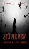 ¿Tú me ves? by Gemma Herrero Virto