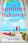 The Summer Hideaway by Jenny  Hale