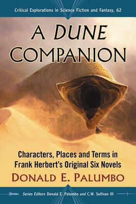 A Dune Companion: Characters, Places and Terms in Frank Herbert's Original Six Novels