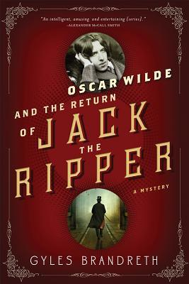 Oscar Wilde and the Return of Jack the Ripper: An Oscar Wilde Mystery