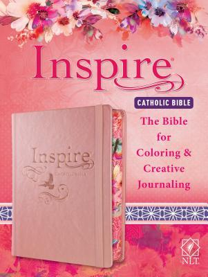 Inspire Catholic Bible NLT: The Bible for Coloring & Creative Journaling