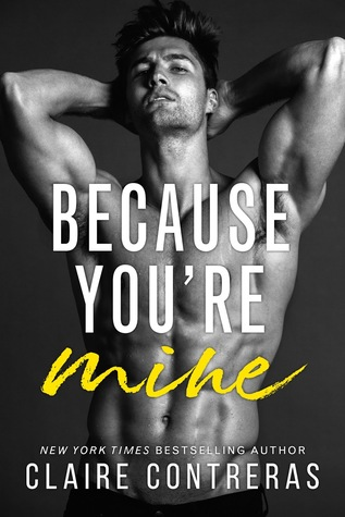 Image result for because you're mine