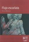 Flujo escarlata by Sonia Manzano Vela