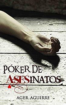 Póker de asesinatos par Ager Aguirre