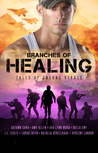 Branches of Healing: Tales of Unsung Heroes