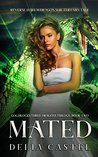 Mated: Reverse Harem Dragon Shifter Fairytale (Goldilocks and The Three Dragons Trilogy 2)