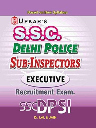Delhi Police SubInspector (Executive) Recruitment Test