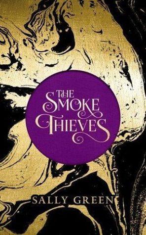 The Smoke Thieves (The Smoke Thieves, #1)