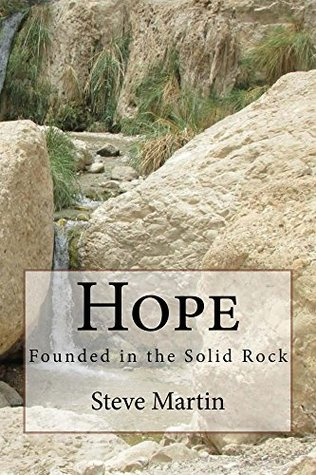 Hope: Founded in the Solid Rock