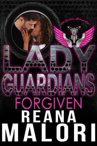 Lady Guardians: Forgiven