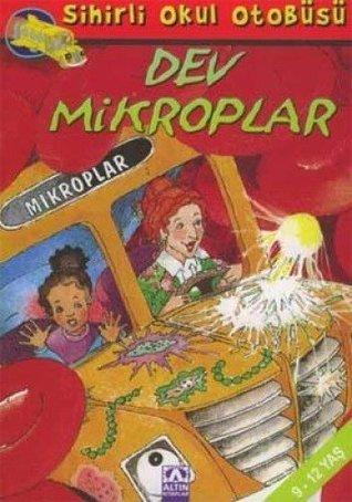 Dev Mikroplar - Sihirli Okul Otobusu