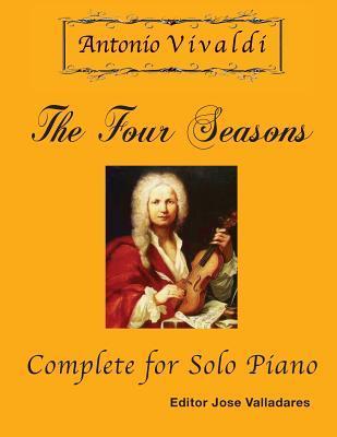 Antonio Vivaldi - The Four Seasons, Complete: For Solo Piano