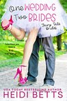 One Wedding, Two ...